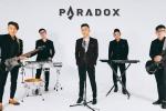 Paradox band: 'Chúng tôi không dám nói mình có lợi thế hơn những band nhạc khác'