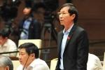 Lo chủ tịch đặc khu lạm quyền, ĐBQH Bùi Văn Phương: 'Tôi không sợ như vậy'