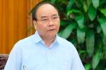 Thủ tướng: Bức xúc ở bộ phận nhỏ không được giải quyết sẽ trở thành vấn đề xã hội rất lớn