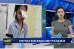 Học sinh bị bạn phi bút chọc hỏng mắt: Sở GD&ĐT Quảng Ninh thông tin chính thức