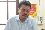 Bắt tạm giam ông Nguyễn Thanh Hoài, Trưởng Phòng Khảo thí và Quản lý chất lượng Hà Giang