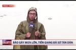 Chưa đổ bộ, bão số 16 đã gây mưa to gió lớn ở Tiền Giang