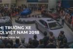 Thị trường xe hơi Việt Nam 2018: Một năm đầy biến động