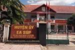 Đắk Lắk kỷ luật trưởng ban tổ chức huyện ủy ưu ái người nhà