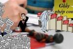 Chính phủ truy đến cùng từng giấy phép 'hành' doanh nghiệp