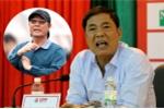 Ông Trần Mạnh Hùng từ chức Phó Chủ tịch VPF là rút êm chứ chưa bị kỷ luật