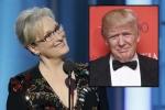 Nữ minh tinh 'đá xoáy' ông Trump khi nhận giải Quả cầu vàng