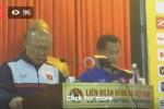 Trực tiếp: HLV Park Hang Seo chia sẻ về U23 Việt Nam
