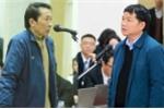 Bị cáo vụ xét xử ông Đinh La Thăng: 'Biết sai nhưng phải tuân thủ lệnh cấp trên'