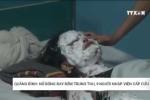 Quảng Bình: Nổ bóng bay đêm trung thu, 9 người bị bỏng phải cấp cứu