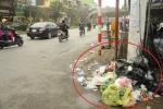 Rác ngập mặt ở Thủ đô: Cơ quan chức năng đang khuyến khích dân ăn ở bẩn?