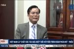 Việt Nam là 'chất xúc tác đặc biệt' đối với đàm phán Mỹ-Triều