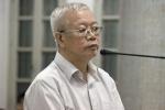Cựu Chủ tịch PVTEX nói lời sau cùng: 'Tôi không có ý thức nhận hối lộ'
