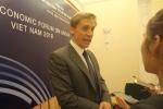 Giám đốc WEF khu vực châu Á-Thái Bình Dương: Việt Nam là một điểm đến hấp dẫn