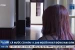 Đề xuất mở phố đèn đỏ ở Việt Nam: Cả nước có hơn 11.000 người hoạt động mại dâm