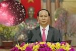 Thư chúc Tết Xuân Mậu Tuất 2018 của Chủ tịch nước Trần Đại Quang