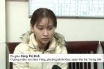 Video: Hai cô giáo mầm non Sen Vàng đánh trẻ khai gì tại cơ quan công an?