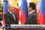 Video: Tổng thống Putin hội đàm với các nhà lãnh đạo Việt Nam