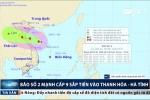 Sáng mai bão số 2 mạnh cấp 9 đổ bộ Thanh Hóa - Hà Tĩnh
