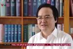 Bộ trưởng Bộ GD-ĐT:  Quy trình chặt chẽ, vấn đề là ở lựa chọn con người