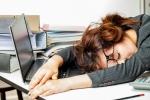 Thức khuya làm việc: Con đường dẫn tới cửa tử nhanh nhất