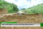 Nhiều tuyến đường ở Lai Châu, Yên Bái hỏng nặng sau mưa lũ