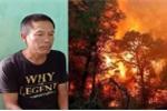 Cháy rừng ở Hà Tĩnh: Người gây cháy rừng đối diện với mức án nào?