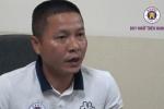 Làm xấu hình ảnh CLB Hà Nội, HLV Chu Đình Nghiêm xin lỗi người hâm mộ