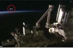 Lại phát hiện UFO bay gần trạm vũ trụ ISS