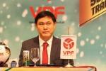 Bầu Tú không tranh cử Phó Chủ tịch VFF: 'Còn tranh cãi, bóng đá sẽ thua'
