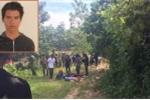 Lời khai của nghi phạm hiếp dâm rồi giết bé gái 14 tuổi giấu xác trong bụi cây