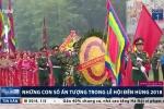 Lễ hội Đền Hùng 2018: Những con số ấn tượng