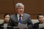 VIDEO trực tiếp: Bộ trưởng, Chủ nhiệm Ủy ban Dân tộc Đỗ Văn Chiến trả lời chất vấn