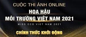 Hoa hậu Môi trường Việt Nam 2021 khởi động thi ảnh online - 1