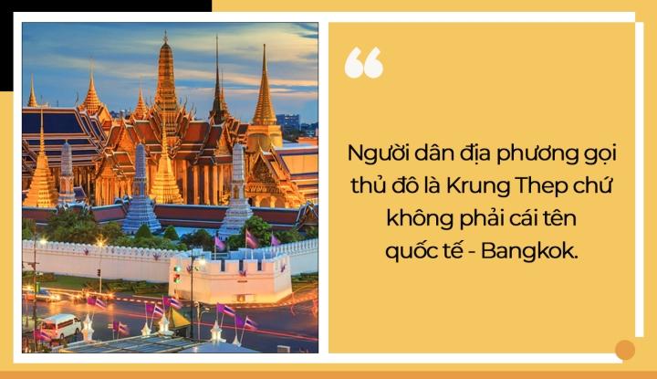 Cả thế giới đều gọi thủ đô của Thái Lan là Bangkok, nhưng dân bản địa thì không - 1