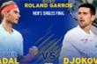 Trực tiếp chung kết Pháp mở rộng: Rafael Nadal vs Novak Djokovic