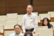 Đại biểu Lê Thanh Vân: Không nên vì lũ lụt mà đổ hết lỗi cho thủy điện