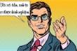 'Trắng mắt' khi làm ăn với người giàu kinh nghiệm