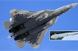 Vũ khí bí mật của tiêm kích tàng hình Nga khiến Mỹ 'phá sản' kế hoạch tác chiến