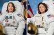 Hai nữ phi hành gia sẽ khởi hành chuyến đi ngoài tàu vũ trụ đầu tiên ra sao?