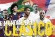 Những đội tuyển trong mơ từ siêu kinh điển Real Madrid vs Barcelona