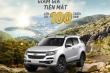 Chevrolet Trailblazer và Colorado: Sự lựa chọn hoàn hảo