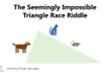 Xoắn não với câu đố 'cuộc đua hình tam giác'