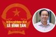 Infographic: Sự nghiệp Bộ trưởng Nội vụ Lê Vĩnh Tân