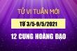 Dự đoán 12 cung hoàng đạo tuần mới 3/5-9/5: Nhân Mã tỏa sáng