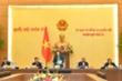 Thường vụ Quốc hội xem xét dự kiến số lượng, cơ cấu đại biểu Quốc hội khóa XV