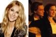 Celine Dion phê phán cái chết của Jack trong Titanic