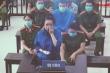 Vợ Đường 'Nhuệ' khóc giữa toà, khai tát vào mặt nạn nhân chỉ để cảnh cáo