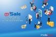 Quản lý kênh phân phối hiệu quả, tạo lợi thế cạnh tranh với mSale của MobiFone
