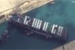 Siêu tàu hàng lại 'mắc kẹt' ở kênh đào Suez